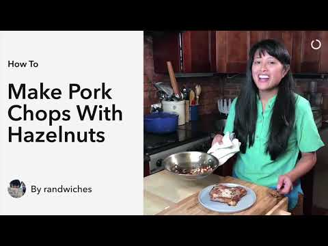 How to Make Pork Chops with Hazelnut Dressing