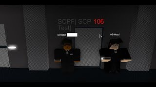 Roblox| SCPF Test SCP-106| Gone Wrong!
