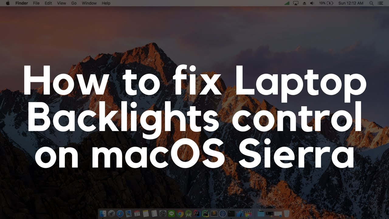 How to fix backlight control (Intel Laptop) on macOS Sierra