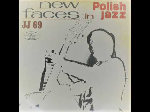 JJ 69 - New Faces In Polish Jazz (avant-garde jazz / modal, Poland, 1969)