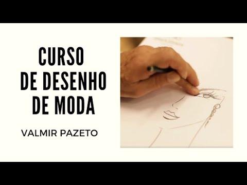 CURSO DESENHO DE MODA COM O ESTILISTA VALMIR PAZETO (�LTIMA TURMA)