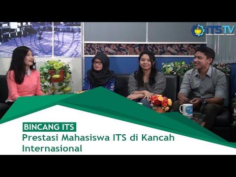 Prestasi Mahasiswa ITS di Kancah Internasional - Bincang ITS