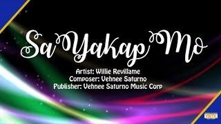 Willie Revillame - Sa Yakap Mo (Official Lyric Video)