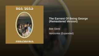 The Earnest Of Being George (Remastered Version)