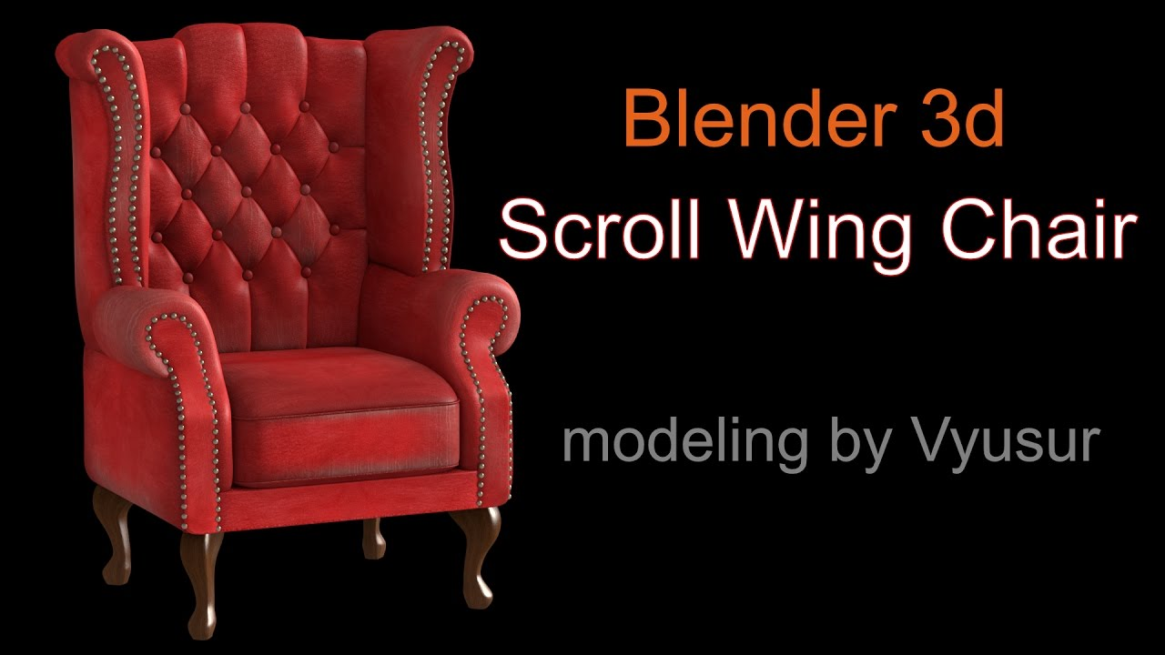 Scroll Wing Chair Modeling With Blender 3d 278a YouTube