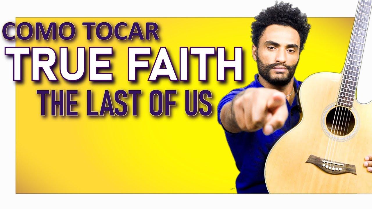 FINALMENTE! COMO TOCAR TRUE FAITH - THE LAST OF US PARTE 2