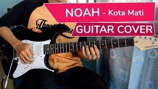 Gambar cover Noah - Kota Mati | Gitar Cover