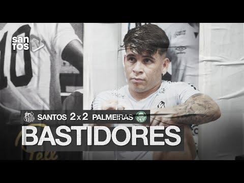 SANTOS 2 X 2 PALMEIRAS | BASTIDORES | BRASILEIRÃO (05/12/20)