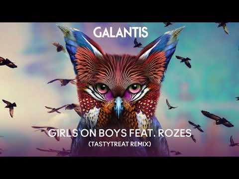 Galantis & ROZES - Girls on Boys (Tasty Treat Remix)