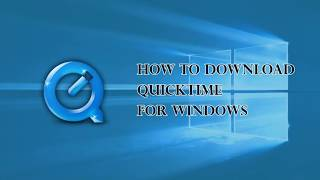 Gambar cover QuickTime for Windows 10 - Quick Guide to Download QuickTime on Windows 10