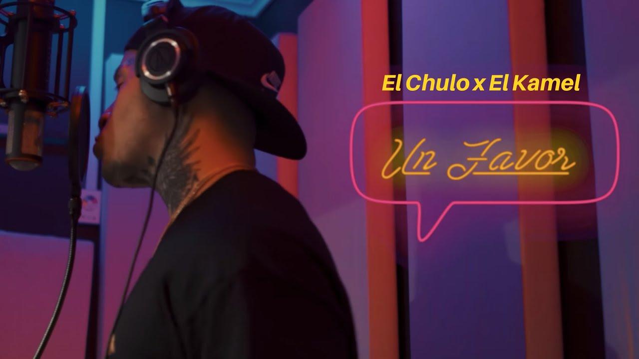 Download El Chulo x El Kamel - Un Favor (Video Oficial)