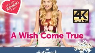 | Valentine 2017 Season | A Wish Come True | Hallmark Channel 2017