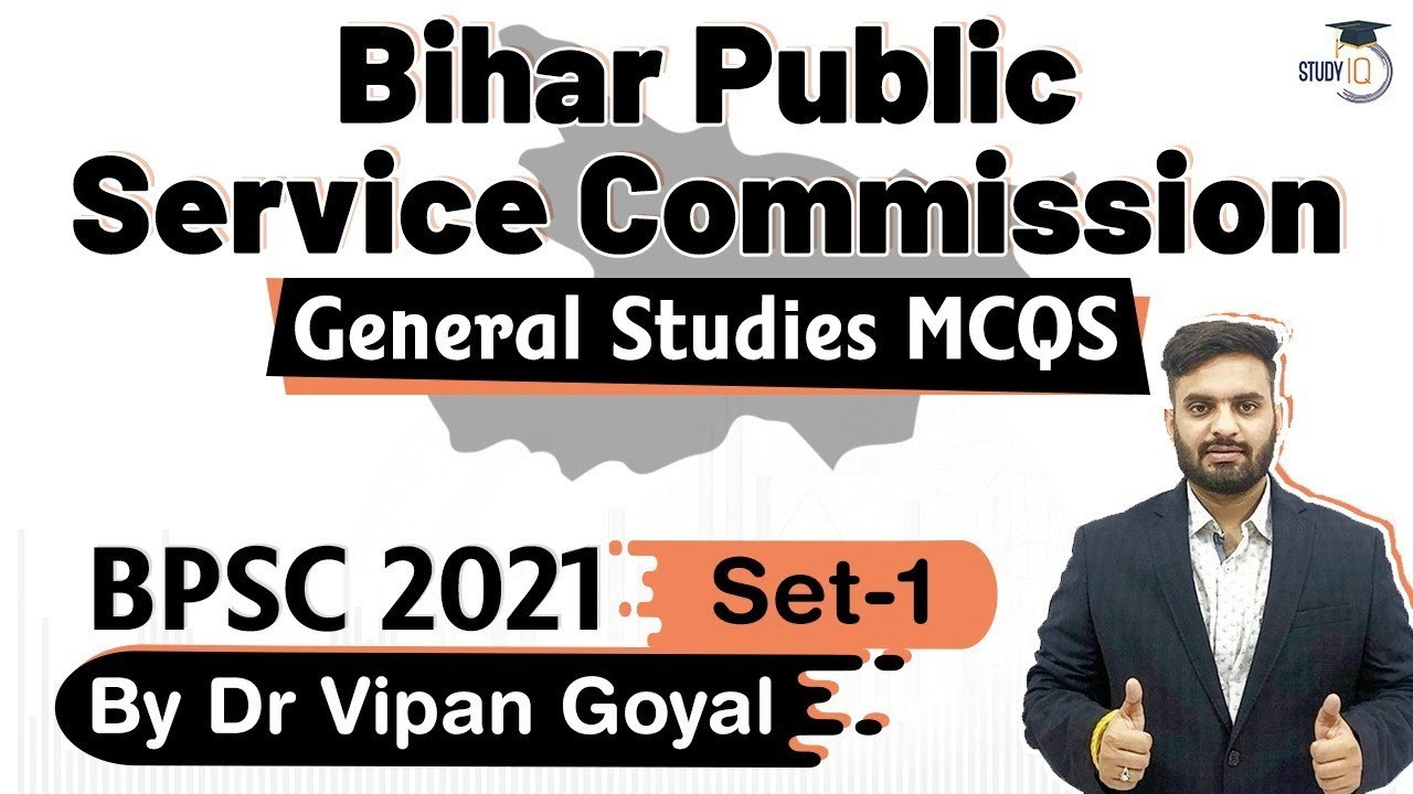 BPSC 2021 Exam - General Studies MCQs by Dr Vipan Goyal for Bihar Public Service Commission | Set 1