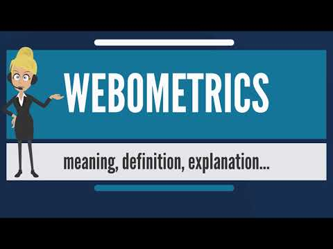 What is WEBOMETRICS? What does WEBOMETRICS mean? WEBOMETRICS meaning, definition & explanation