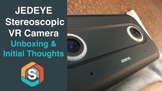 JEDEYE Stereoscopic VR Camera - Unboxing & Initial Thoughts