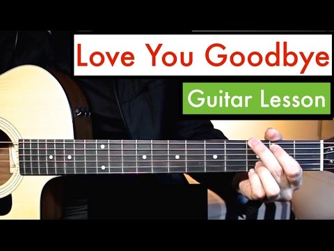 Love You Goodbye - One Direction | Guitar Lesson (Tutorial) Chords