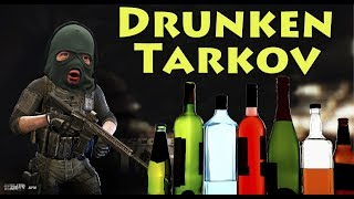 Drunken Tarkov Ownage - Escape From Tarkov
