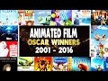 Best Animated Feature Film Oscar Winners Recap 2001 2016