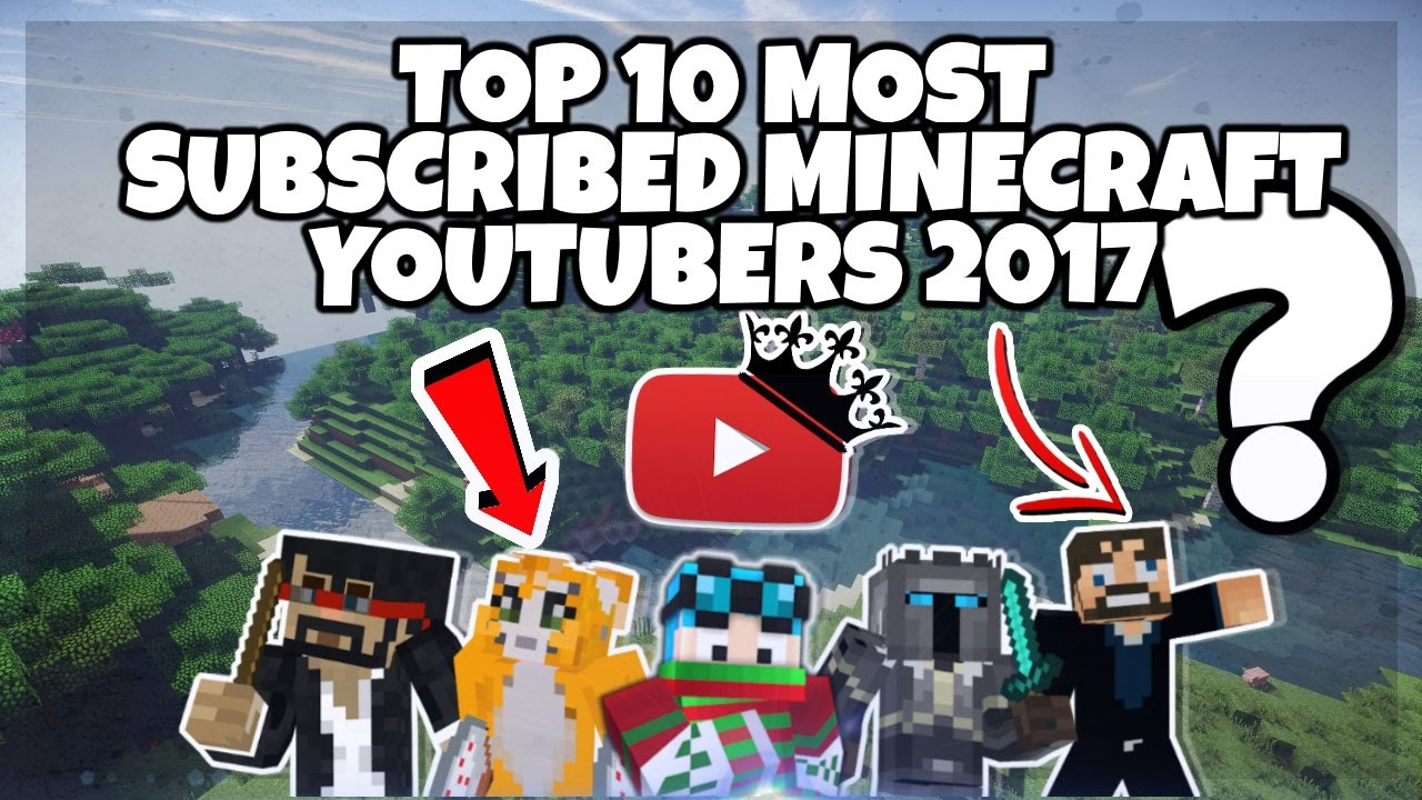 Top 10 Most Subscribed Minecraft YouTubers – 10 - YouTube