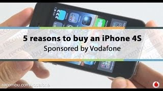 5 Reasons to buy an iPhone 4S