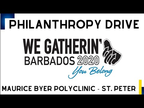We Gatherin' - Philanthropy Drive - Maurice Byer Polyclinic
