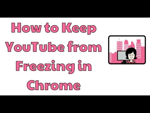 YouTube Freezing in Chrome