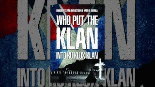 Qui A Mis Le Klan Dans Le Ku Klux Klan