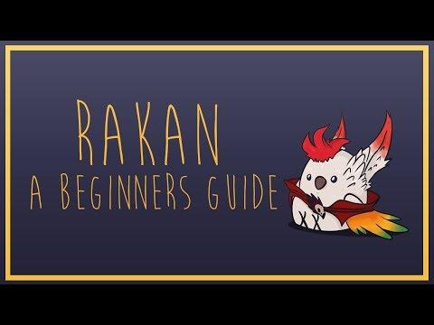 Rakan: A Beginners Guide