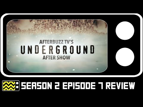 Underground Season 2 Episode 7 Review & After Show | AfterBuzz TV
