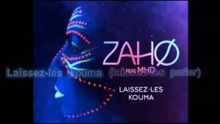 Zaho Laissez Les Kouma Ft MHD Paroles Lyrics Karaoke