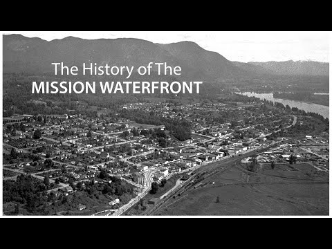 The History of the Mission Waterfront
