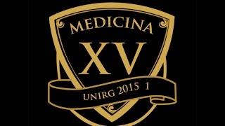 Turma XV - Medicina UNIRG