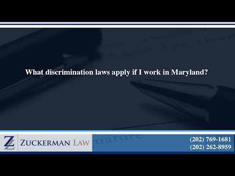 What discrimination laws apply if I work in Maryland?