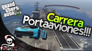 GTA 5 | CARRERA EN EL PORTAAVIONES INCREIBLE!!! WOW MAGIC STRATUS!! GTA V CARRERA #426 | XxStratusxX