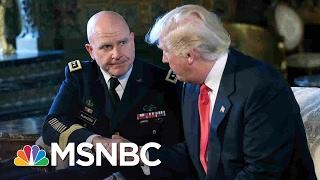 President Trump Chooses Gen. McMaster As National Security Adviser   MSNBC