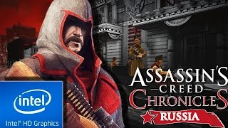ASSASSINS CREED CHRONICLES : RUSSIA | LOW END PC CONFIG | INTEL HD 4000 | 4 GB RAM | i3 |