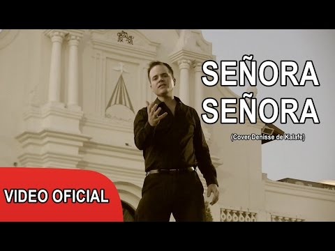Miguel Del Castillo - Señora, Señora (Cover Denisse de Kalafe)