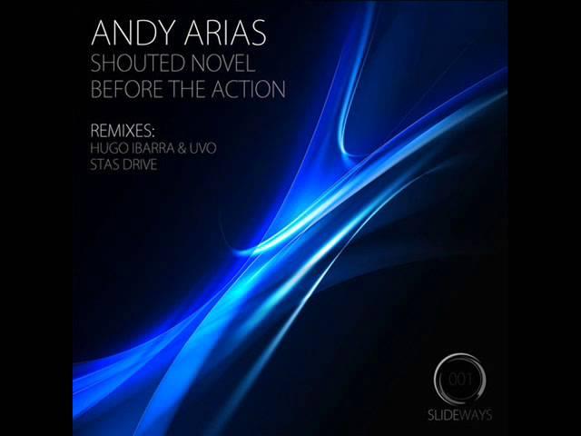 Andy Arias - Shouted Novel (Ibarra & Uvo Remix) - Slideways