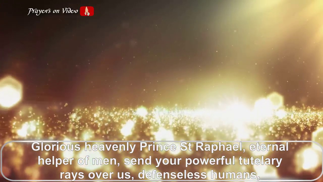 Prayer To The Archangel St Raphael To Remove evils, Enemies, Envy And  Diseases