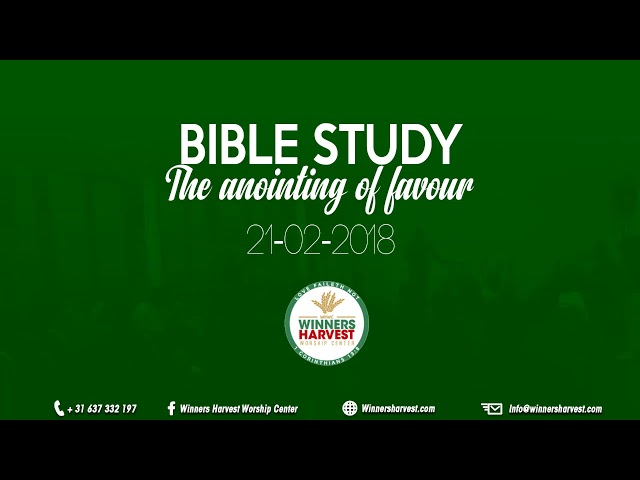 The anointing of favour - 21-02-2018