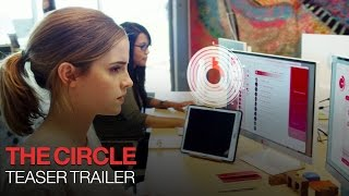 The Circle - Official Teaser Trailer - In Theaters April 4/28 [HD]