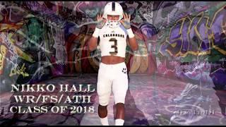 Nikko Hall WR/FS/ATH Calabasas HS Ca Class of 2018
