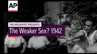 Video The Weaker Sex?  1942 | The Archivist Presents # 32 download MP3, 3GP, MP4, WEBM, AVI, FLV Agustus 2018