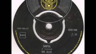MR Bloe .  Sinful .1970.