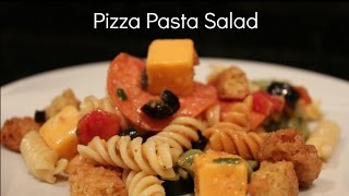 Vinnie's Vittles Pizza Pasta Salad