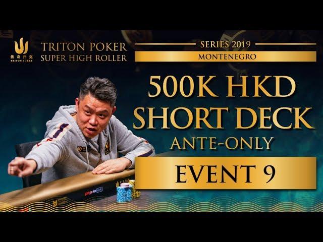 Triton Montenegro 2019 - Short Deck Ante-Only €55K