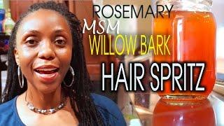How To Make Rosemary MSM Willow Bark Hair TONIC