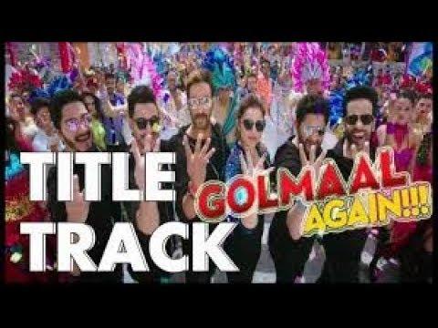 Golmaal Title Track (Audio)  Ajay Devgn ...