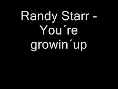 Randy Starr - You´re growin´up