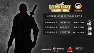 GAMEZ GOLDEN TICKET SQUAD | SEMI FINAL DAY 2